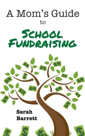 A Mom's Guide to School Fundraising